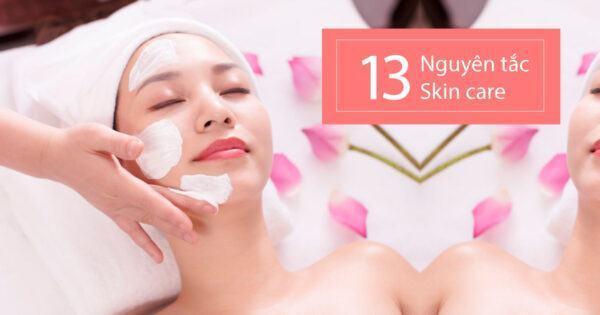 13 nguyên tắc skin care