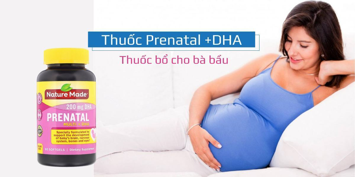 Review thuốc Prenatal +DHA. Thuốc có công dụng như nào đối với bà bầu? Cách sử dụng?